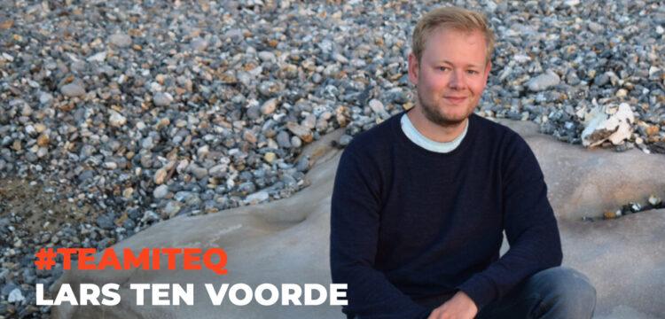 Meet #teamITEQ: Lars ten Voorde